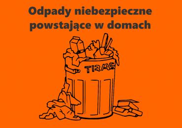 Odpady niebezpieczne powstające w naszych domach