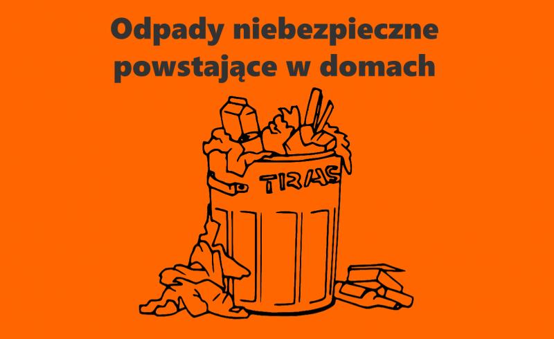 odpady niebezpieczne powstające w domach