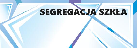 segregacja szkła