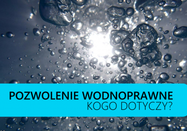 Pozwolenie wodnoprawne – kiedy jest wymagane?